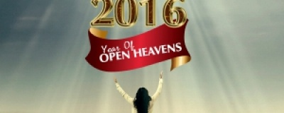 PROPHECY FOR 2016 - OUR YEAR OF OPEN HEAVENS!